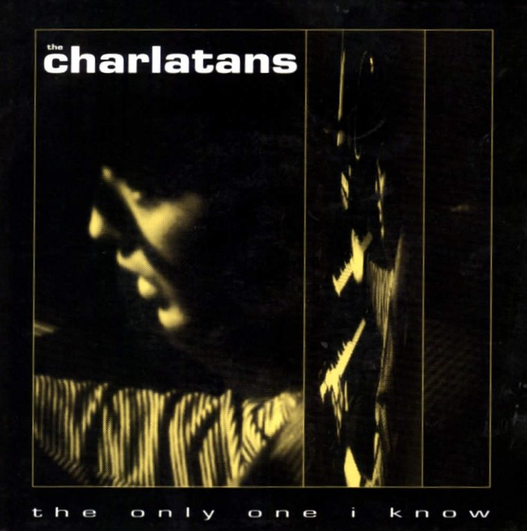 """""""The Only One I Know"""" by The Charlatans"""