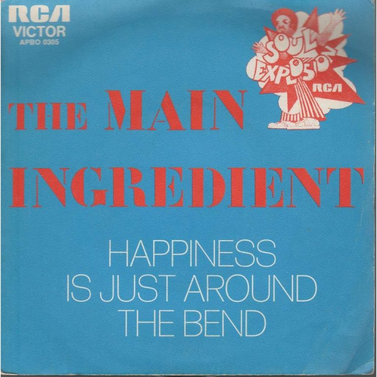 Happiness Is Just Around The Bend The Main Ingredient