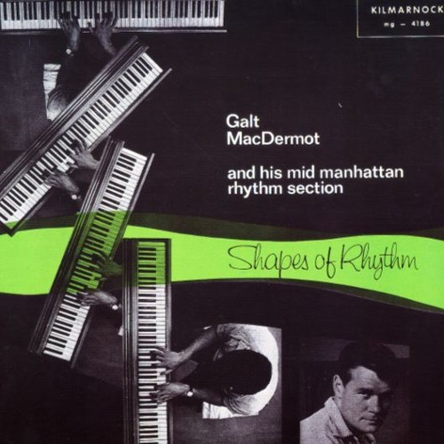 Shapes Of Rhythm by Galt McDermot And His Mid Manhattan Rhythm Section